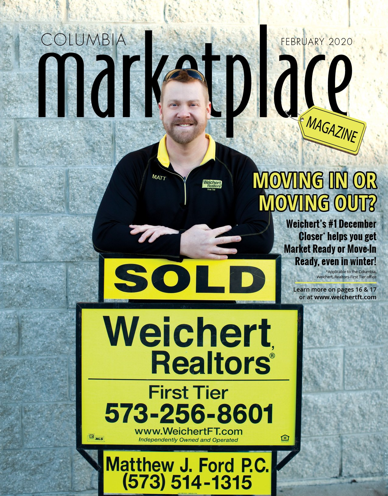 Columbia Marketplace Magazine by Modern Media Concepts February 2020 Edition Featuring Matthew J Ford PC Weichert Realtors First Tier Columbia Missouri