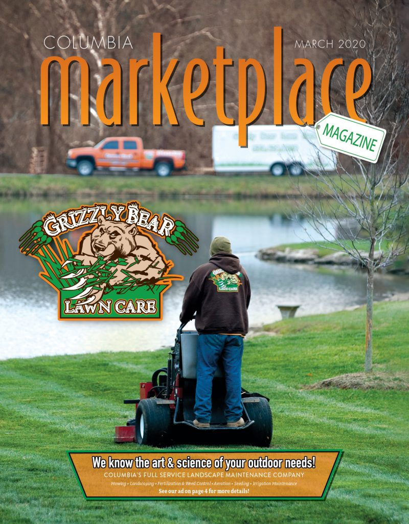 Columbia Marketplace Magazine by Modern Media Concepts March 2020 Edition Featuring Grizzly Bear Lawn Care in Columbia, Missouri